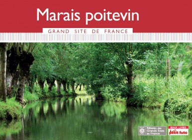 La Marais poitevin Grand Site de France - Petit Futé
