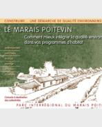 Le Marais poitevin, Comment mieux intégrer la qualité environnementale dans les programmes d'habitat