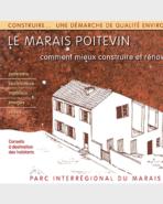 Le Marais poitevin - Comment mieux construire et rénover sa maison