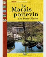 Le Marais poitevin des Deux-Sèvres - Regard sur notre patrimoine