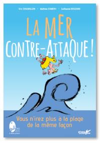 Couverture - Livre La mer contre attaque !
